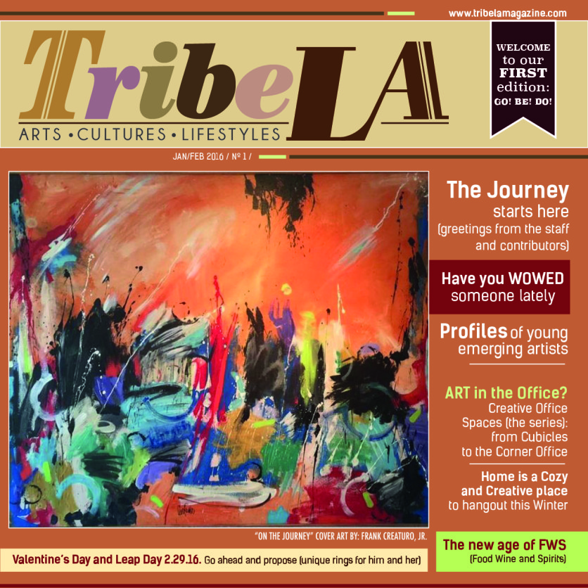 March/April Premiere Edition of TribeLA magazine - On the Journey by Frank Creaturo, Jr.