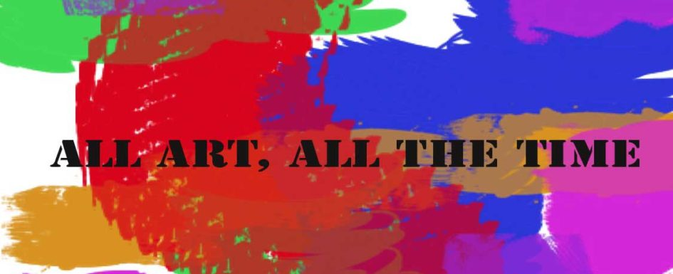 All ART, All the Time
