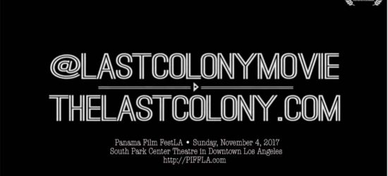 The Last Colony - Panafest Film Festival2017
