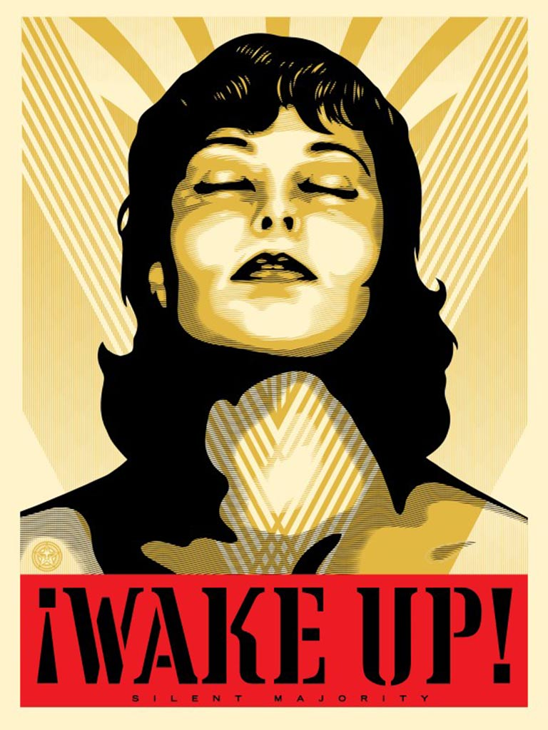 Wake-Up! by Shepard Fairey
