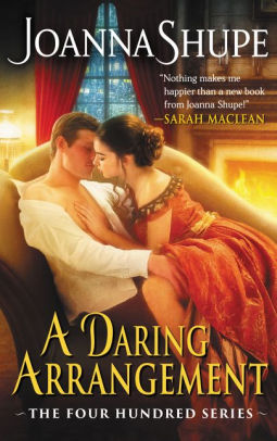 A Daring Arrangement, by Joanna Shupe - Ripped Bodice