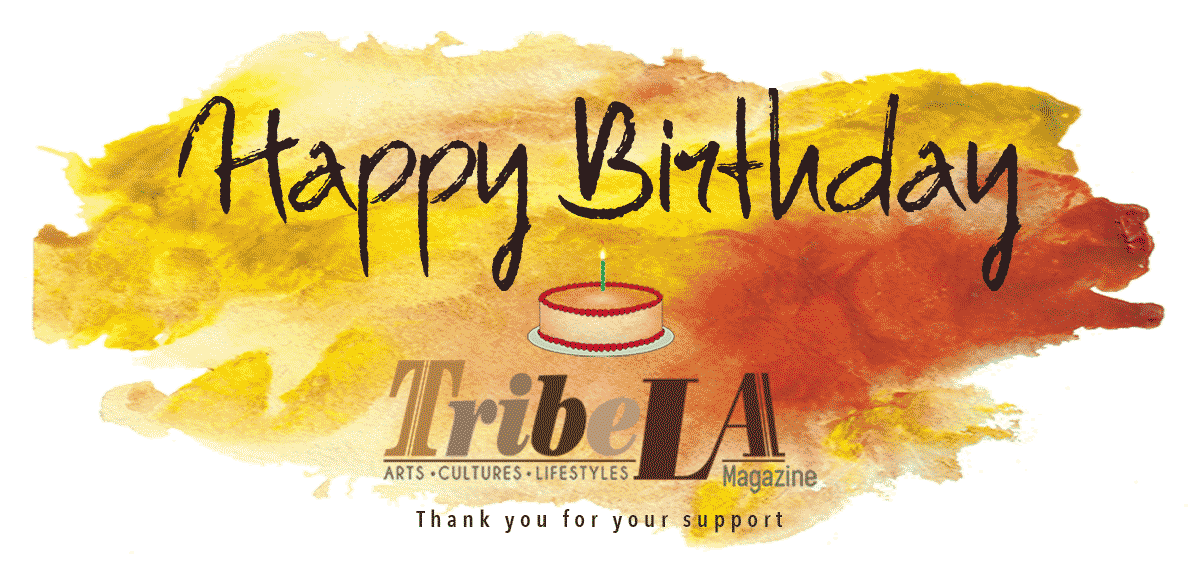 Happy Birthday TribeLA Magazine!
