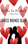 Smitten for Mr. Write by Janice Bremec Blum